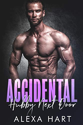 Accidental Hubby Next Door (Hate to Love You Book 4) (English Edition)