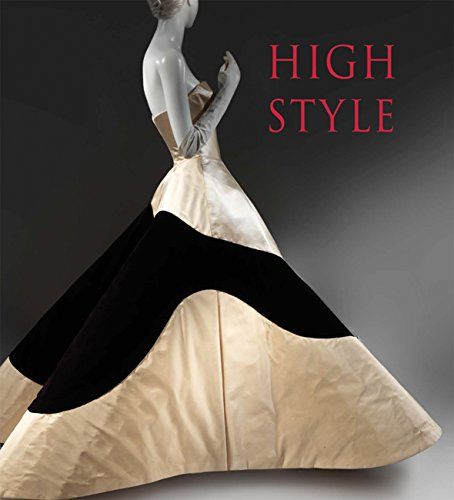 Reeder, J: High Style: Masterworks from the Brooklyn Museum Costume Collection at the Metropolitan Museum of Art (Metropolitan Museum of Art Series)