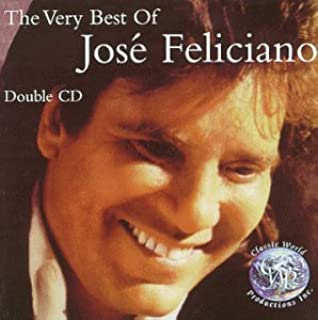 The Very Best Of Jose Feliciano - Double