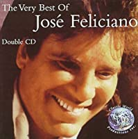 The Very Best Of Jose Feliciano - Double CD