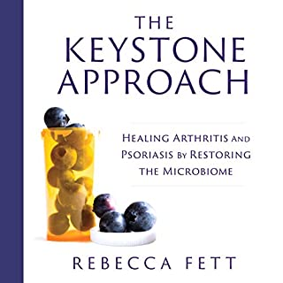 The Keystone Approach: Healing Arthritis and Psoriasis by Restoring the Microbiome Titelbild
