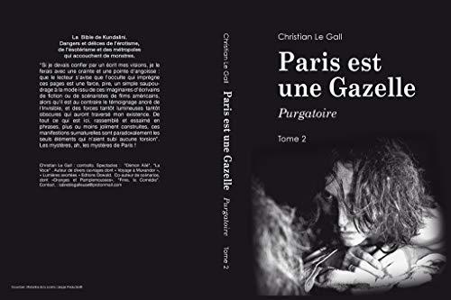 Paris est une Gazelle: Purgatoire eBook : Le Gall, Christian ...