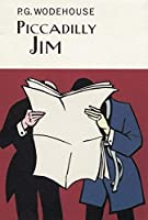 Piccadilly Jim (Everyman's Library P G WODEHOUSE) by P. G. Wodehouse(2004-09-02)