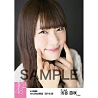 AKB48 秋葉 2016年6月度netshop個別 僕たちは戦わない生写真 渋谷凪咲 ホビーアイテム