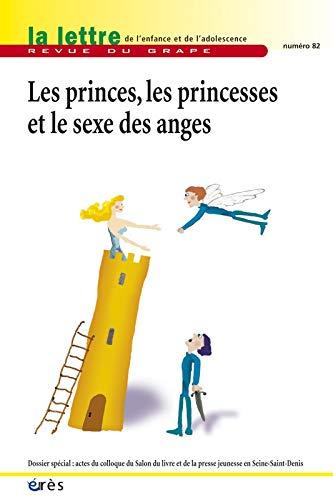 La lettre de l'enfance et de l'adolescence, N° 82, Décembre 2010 : Les princes, les princesses et le sexe des anges