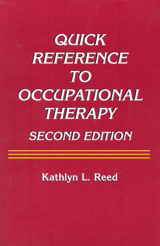 Quick Reference to Occupational Therapy