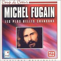 Michel Fugain - Les Plus Belles Chansons