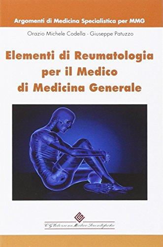 Elementi di reumatologia per il medico di medicina generale. Argomenti di medicina specialistica per MMG