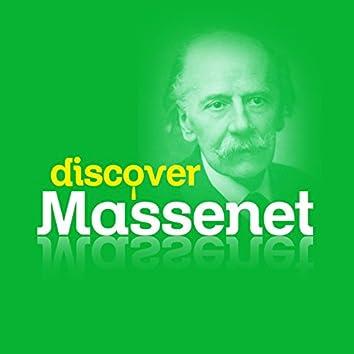 Discover Massenet