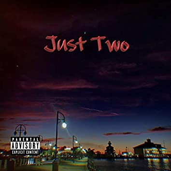 Just Two