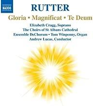 Rutter: Gloria; Magnificat; Te Deum