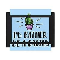 私は、サボテンカクタスでありたいです デスクトップフォトフレーム画像ブラックは、芸術絵画7 x 9インチ