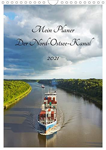 Mein Planer - Der Nord-Ostsee-Kanal (Wandkalender 2021 DIN A4 hoch)