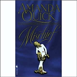 Mischief                   By:                                                                                                                                 Amanda Quick                               Narrated by:                                                                                                                                 Harriet Walter                      Length: 3 hrs and 8 mins     69 ratings     Overall 3.9