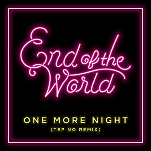 End Of The World feat. Tep No