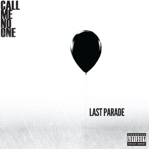 Call Me No One