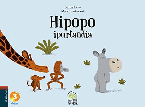 Hipopo ipurtandia (Zuhaitz-etxeko istorioak)