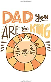 Dad You Are The King: Cute And Nice Notebook for everyone - white background, special bear, star design