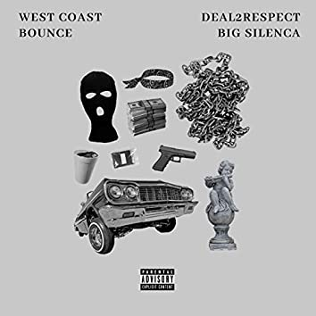 West Coast Bounce (feat. Big SilenCa)