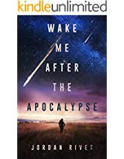 Wake Me After the Apocalypse (Bunker Book 1)