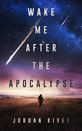 Book Cover for Wake Me After the Apocalypse