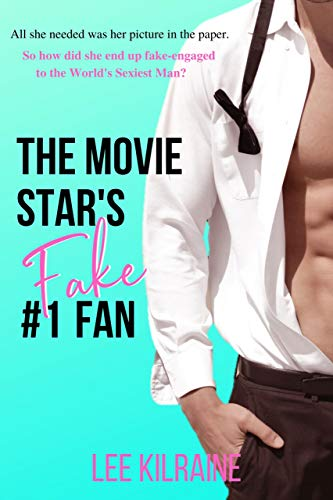 The Movie Star's Fake #1 Fan: An Enemies to Lovers Romantic Comedy (The Cates Brothers) (English Edition)