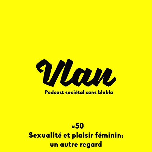 Couverture de Un autre regard sur la sexualité féminine