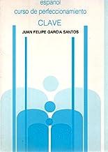 Español : curso de perfeccionamiento, clave