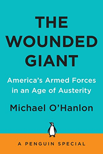 Image of The Wounded Giant: America's Armed Forces in an Age of Austerity