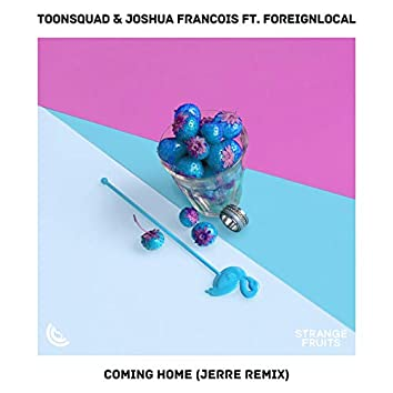 Coming Home (feat. Foreignlocal.) [Jerre Remix]