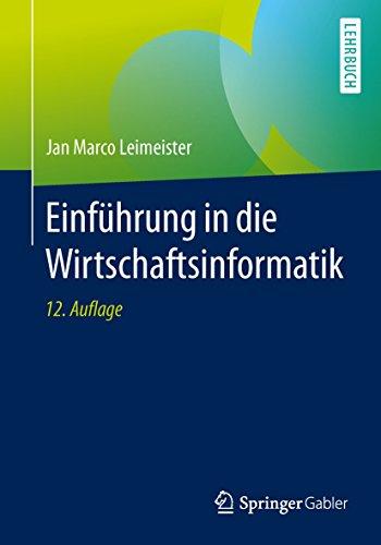 Einführung in die Wirtschaftsinformatik (Springer-Lehrbuch)