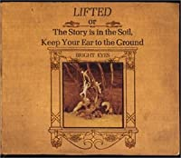 LIFTED or The Story is in the Soil,Keep Your Ear to the Ground
