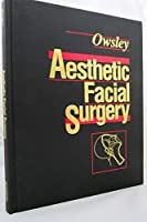 Aesthetic Facial Surgery 0721633641 Book Cover