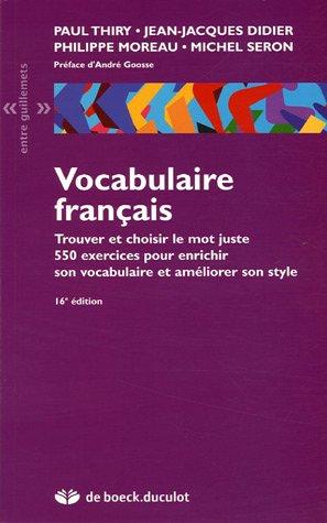 Vocabulaire français: Trouver et choisir le mot juste
