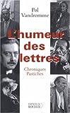 L'Humeur des lettres - Chroniques et pastiches