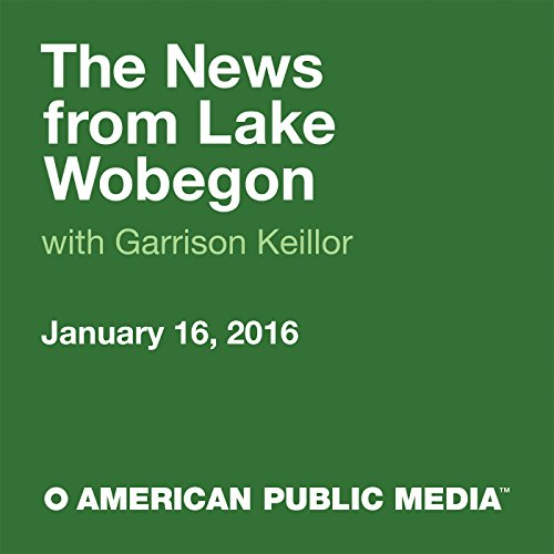 January 16, 2016: The News from Lake Wobegon cover art