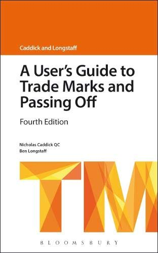 A User's Guide to Trade Marks and Passing Off (A User's Guide to... Series)