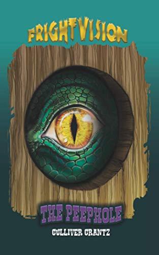 The Peephole (FrightVision)