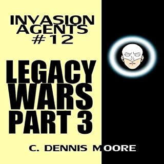 Legacy Wars: Part Three - Invasion Agents: #12 cover art
