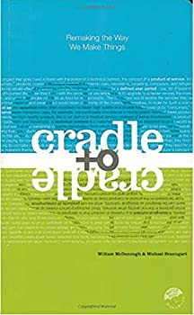 Best cradle to cradle book Reviews