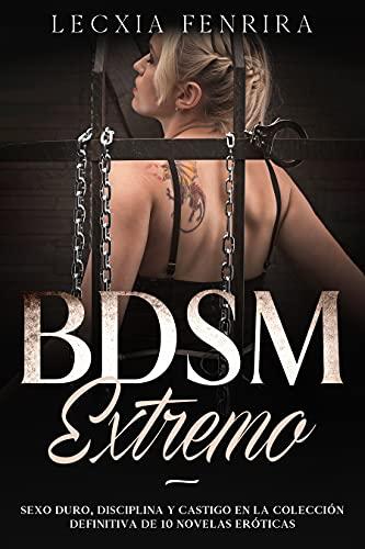 BDSM Extremo de Lecxia Fenrira