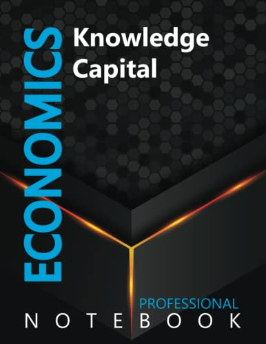 """Compare Textbook Prices for Economics, Knowledge Capital Ruled Notebook, Professional notebook, Journal for Business & Economics Professional, Large 8.5"""" x 11"""" size, 108 pages, Glossy cover  ISBN 9798491339563 by Cre8tive Press"""