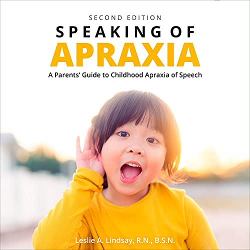 Speaking of Apraxia (Second Edition) cover art