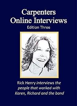 Carpenters Online Interviews Edition Three (English Edition) por [Rick Henry]