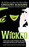 Wicked: The Life and Times of the Wicked Witch of the West (Wicked Years, 1)