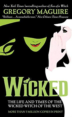 <em>Wicked: The Life and Times of the Wicked Witch of the West</em>