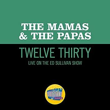 Twelve Thirty (Live On The Ed Sullivan Show, June 22, 1968)