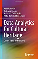 Data Analytics for Cultural Heritage: Current Trends and Concepts
