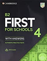 B2 First for Schools 4 Student's Book with Answers with Audio with Resource Bank: Authentic Practice Tests (FCE Practice Tests)