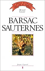 Wine Guide to Sauternes and Barsac